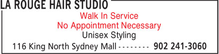 La Rouge Hair Studio (902-241-3060) - Annonce illustrée======= - Walk In Service Unisex Styling No Appointment Necessary