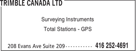 Trimble Canada Ltd (416-252-4691) - Display Ad - Surveying Instruments Total Stations - GPS  Surveying Instruments Total Stations - GPS