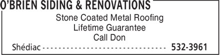 O'Brien Siding & Renovations (506-532-3961) - Annonce illustrée======= - Stone Coated Metal Roofing Lifetime Guarantee Call Don