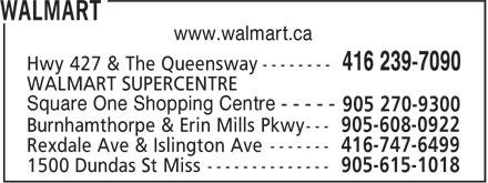 Walmart (416-239-7090) - Display Ad - www.walmart.ca Square One Shopping Centre - - - - -