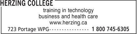 Herzing College (1-800-745-6305) - Display Ad - training in technology business and health care www.herzing.ca  training in technology business and health care www.herzing.ca  training in technology business and health care www.herzing.ca  training in technology business and health care www.herzing.ca  training in technology business and health care www.herzing.ca  training in technology business and health care www.herzing.ca