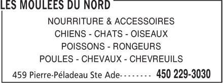 Les Moulées Du Nord (450-229-3030) - Annonce illustrée======= - NOURRITURE & ACCESSOIRES CHIENS - CHATS - OISEAUX POISSONS - RONGEURS POULES - CHEVAUX - CHEVREUILS