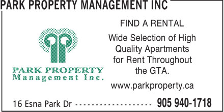 Park Property Management Inc (905-940-1718) - Annonce illustrée======= - FIND A RENTAL Wide Selection of High Quality Apartments for Rent Throughout the GTA. www.parkproperty.ca  FIND A RENTAL Wide Selection of High Quality Apartments for Rent Throughout the GTA. www.parkproperty.ca  FIND A RENTAL Wide Selection of High Quality Apartments for Rent Throughout the GTA. www.parkproperty.ca  FIND A RENTAL Wide Selection of High Quality Apartments for Rent Throughout the GTA. www.parkproperty.ca  FIND A RENTAL Wide Selection of High Quality Apartments for Rent Throughout the GTA. www.parkproperty.ca  FIND A RENTAL Wide Selection of High Quality Apartments for Rent Throughout the GTA. www.parkproperty.ca  FIND A RENTAL Wide Selection of High Quality Apartments for Rent Throughout the GTA. www.parkproperty.ca  FIND A RENTAL Wide Selection of High Quality Apartments for Rent Throughout the GTA. www.parkproperty.ca