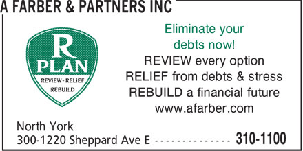 A Farber & Partners Inc (310-1100) - Annonce illustrée======= - www.afarber.com North York 300-1220 Sheppard Ave E -------------- 310-1100 Eliminate your debts now! REVIEW every option RELIEF from debts & stress REBUILD a financial future