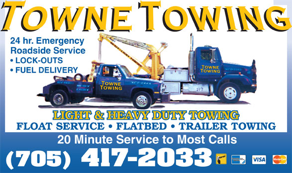 Towne Towing (705-527-1313) - Display Ad - 20 Minute Service to Most Calls (705) 417-2033 FLOAT SERVICE   FLATBED   TRAILER TOWING LOCK-OUTS FUEL DELIVERY 24 hr. Emergency Roadside Service