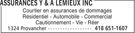 Assurances Jean-Marc Lemieux Inc (418-651-1607) - Annonce illustrée======= - Courtier en assurances de dommages Résidentiel - Automobile - Commercial Cautionnement - Vie - Réer