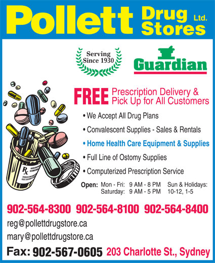 Pollett Drug Stores Ltd (902-564-8300) - Annonce illustrée======= - Serving Since 1930 Prescription Delivery & Pick Up for All Customers FREE We Accept All Drug Plans Convalescent Supplies - Sales & Rentals Home Health Care Equipment & Supplies Full Line of Ostomy Supplies Computerized Prescription Service Mon - Fri:9 AM - 8 PM Sun & Holidays: Open: Saturday:9 AM - 5 PM 10-12, 1-5 902-564-8300  902-564-8100  902-564-8400 902-567-0605