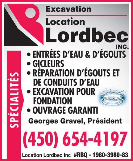 Excavation Lordbec Inc (450-654-4197) - Annonce illustrée======= - Location ENTRÉES D EAU & D ÉGOUTS GICLEURS RÉPARATION D ÉGOUTS ET DE CONDUITS D EAU EXCAVATION POUR SPÉCIALITÉS FONDATION OUVRAGE GARANTI Georges Gravel, Président (450) 654-4197 Location Lordbec Inc #RBQ - 1980-3980-83  Location ENTRÉES D EAU & D ÉGOUTS GICLEURS RÉPARATION D ÉGOUTS ET DE CONDUITS D EAU EXCAVATION POUR SPÉCIALITÉS FONDATION OUVRAGE GARANTI Georges Gravel, Président (450) 654-4197 Location Lordbec Inc #RBQ - 1980-3980-83  Location ENTRÉES D EAU & D ÉGOUTS GICLEURS RÉPARATION D ÉGOUTS ET DE CONDUITS D EAU EXCAVATION POUR SPÉCIALITÉS FONDATION OUVRAGE GARANTI Georges Gravel, Président (450) 654-4197 Location Lordbec Inc #RBQ - 1980-3980-83 Location ENTRÉES D EAU & D ÉGOUTS GICLEURS RÉPARATION D ÉGOUTS ET DE CONDUITS D EAU EXCAVATION POUR SPÉCIALITÉS FONDATION OUVRAGE GARANTI Georges Gravel, Président (450) 654-4197 Location Lordbec Inc #RBQ - 1980-3980-83  Location ENTRÉES D EAU & D ÉGOUTS GICLEURS RÉPARATION D ÉGOUTS ET DE CONDUITS D EAU EXCAVATION POUR SPÉCIALITÉS FONDATION OUVRAGE GARANTI Georges Gravel, Président (450) 654-4197 Location Lordbec Inc #RBQ - 1980-3980-83  Location ENTRÉES D EAU & D ÉGOUTS GICLEURS RÉPARATION D ÉGOUTS ET DE CONDUITS D EAU EXCAVATION POUR SPÉCIALITÉS FONDATION OUVRAGE GARANTI Georges Gravel, Président (450) 654-4197 Location Lordbec Inc #RBQ - 1980-3980-83 Location ENTRÉES D EAU & D ÉGOUTS GICLEURS RÉPARATION D ÉGOUTS ET DE CONDUITS D EAU EXCAVATION POUR SPÉCIALITÉS FONDATION OUVRAGE GARANTI Georges Gravel, Président (450) 654-4197 Location Lordbec Inc #RBQ - 1980-3980-83 Location ENTRÉES D EAU & D ÉGOUTS GICLEURS RÉPARATION D ÉGOUTS ET DE CONDUITS D EAU EXCAVATION POUR SPÉCIALITÉS FONDATION OUVRAGE GARANTI Georges Gravel, Président (450) 654-4197 Location Lordbec Inc #RBQ - 1980-3980-83  Location ENTRÉES D EAU & D ÉGOUTS GICLEURS RÉPARATION D ÉGOUTS ET DE CONDUITS D EAU EXCAVATION POUR SPÉCIALITÉS FONDATION OUVRAGE GARANTI Georges Gravel, Président (450