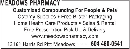 Meadows Pharmacy (604-460-0541) - Annonce illustrée======= - Customized Compounding For People & Pets Ostomy Supplies   Free Blister Packaging Home Health Care Products   Sales & Rental Free Prescription Pick Up & Delivery www.meadowspharmacy.com  Customized Compounding For People & Pets Ostomy Supplies   Free Blister Packaging Home Health Care Products   Sales & Rental Free Prescription Pick Up & Delivery www.meadowspharmacy.com  Customized Compounding For People & Pets Ostomy Supplies   Free Blister Packaging Home Health Care Products   Sales & Rental Free Prescription Pick Up & Delivery www.meadowspharmacy.com  Customized Compounding For People & Pets Ostomy Supplies   Free Blister Packaging Home Health Care Products   Sales & Rental Free Prescription Pick Up & Delivery www.meadowspharmacy.com