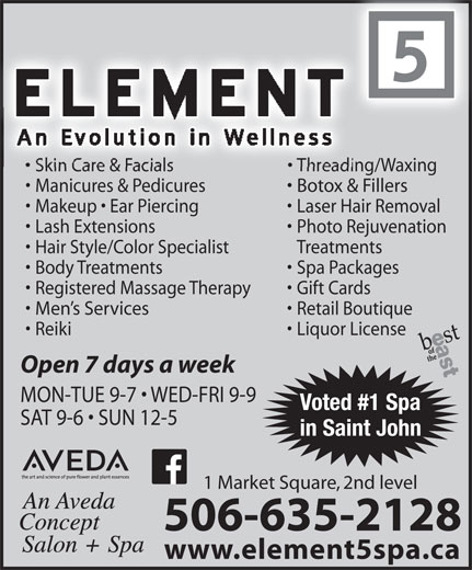 Element 5 Day Spa (506-642-7725) - Display Ad -