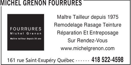 Michel Grenon Fourrures (418-522-4598) - Annonce illustrée======= - Maître Tailleur depuis 1975 Remodelage Rasage Teinture Réparation Et Entreposage Sur Rendez-Vous www.michelgrenon.com