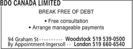 BDO Canada (519-539-0500) - Annonce illustrée======= - BREAK FREE OF DEBT • Free consultation • Arrange manageable payments 94 Graham St ----------
