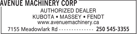 Avenue Machinery Corp (250-545-3355) - Display Ad - KUBOTA   MASSEY   FENDT www.avenuemachinery.ca AUTHORIZED DEALER