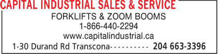Capital Industrial Sales & Service (204-663-3396) - Display Ad - 1-866-440-2294 www.capitalindustrial.ca FORKLIFTS & ZOOM BOOMS