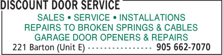 Discount Door Service (905-662-7070) - Display Ad - SALES   SERVICE   INSTALLATIONS REPAIRS TO BROKEN SPRINGS & CABLES GARAGE DOOR OPENERS & REPAIRS  SALES • SERVICE • INSTALLATIONS REPAIRS TO BROKEN SPRINGS & CABLES GARAGE DOOR OPENERS & REPAIRS  SALES • SERVICE • INSTALLATIONS REPAIRS TO BROKEN SPRINGS & CABLES GARAGE DOOR OPENERS & REPAIRS  SALES   SERVICE   INSTALLATIONS REPAIRS TO BROKEN SPRINGS & CABLES GARAGE DOOR OPENERS & REPAIRS  SALES   SERVICE   INSTALLATIONS REPAIRS TO BROKEN SPRINGS & CABLES GARAGE DOOR OPENERS & REPAIRS  SALES   SERVICE   INSTALLATIONS REPAIRS TO BROKEN SPRINGS & CABLES GARAGE DOOR OPENERS & REPAIRS  SALES   SERVICE   INSTALLATIONS REPAIRS TO BROKEN SPRINGS & CABLES GARAGE DOOR OPENERS & REPAIRS  SALES • SERVICE • INSTALLATIONS REPAIRS TO BROKEN SPRINGS & CABLES GARAGE DOOR OPENERS & REPAIRS  SALES • SERVICE • INSTALLATIONS REPAIRS TO BROKEN SPRINGS & CABLES GARAGE DOOR OPENERS & REPAIRS  SALES   SERVICE   INSTALLATIONS REPAIRS TO BROKEN SPRINGS & CABLES GARAGE DOOR OPENERS & REPAIRS  SALES   SERVICE   INSTALLATIONS REPAIRS TO BROKEN SPRINGS & CABLES GARAGE DOOR OPENERS & REPAIRS  SALES   SERVICE   INSTALLATIONS REPAIRS TO BROKEN SPRINGS & CABLES GARAGE DOOR OPENERS & REPAIRS  SALES • SERVICE • INSTALLATIONS REPAIRS TO BROKEN SPRINGS & CABLES GARAGE DOOR OPENERS & REPAIRS  SALES • SERVICE • INSTALLATIONS REPAIRS TO BROKEN SPRINGS & CABLES GARAGE DOOR OPENERS & REPAIRS  SALES   SERVICE   INSTALLATIONS REPAIRS TO BROKEN SPRINGS & CABLES GARAGE DOOR OPENERS & REPAIRS  SALES   SERVICE   INSTALLATIONS REPAIRS TO BROKEN SPRINGS & CABLES GARAGE DOOR OPENERS & REPAIRS  SALES   SERVICE   INSTALLATIONS REPAIRS TO BROKEN SPRINGS & CABLES GARAGE DOOR OPENERS & REPAIRS  SALES   SERVICE   INSTALLATIONS REPAIRS TO BROKEN SPRINGS & CABLES GARAGE DOOR OPENERS & REPAIRS  SALES • SERVICE • INSTALLATIONS REPAIRS TO BROKEN SPRINGS & CABLES GARAGE DOOR OPENERS & REPAIRS  SALES • SERVICE • INSTALLATIONS REPAIRS TO BROKEN SPRINGS & CABLES GARAGE DOOR OPENERS