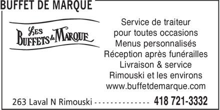 Buffet de Marque (418-721-3332) - Annonce illustrée======= - Service de traiteur pour toutes occasions Menus personnalisés Réception après funérailles Livraison & service Rimouski et les environs www.buffetdemarque.com