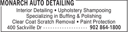 Monarch Auto Detailing (902-864-1800) - Display Ad - Interior Detailing • Upholstery Shampooing Specializing in Buffing & Polishing Clear Coat Scratch Removal • Paint Protection