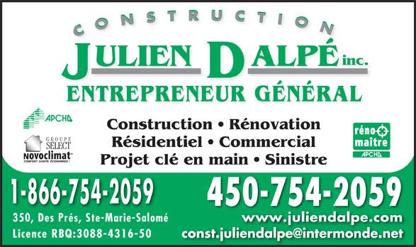 Construction Julien Dalpé Inc (450-754-2059) - Annonce illustrée======= -