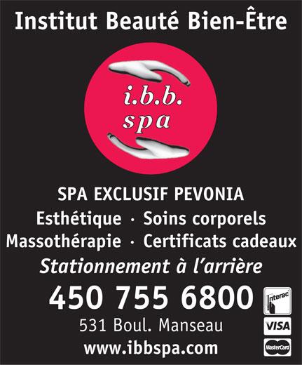 I B B Spa-Institut Beauté Bien-Etre (450-755-6800) - Annonce illustrée======= -