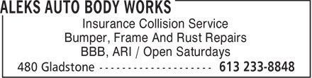 Aleks Auto Body Works (613-233-8848) - Annonce illustrée======= - Insurance Collision Service Bumper, Frame And Rust Repairs BBB, ARI / Open Saturdays