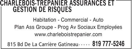 CT Insurance (819-777-5246) - Annonce illustrée======= - Habitation - Commercial - Auto Plan Ass Groupe - Prog Av Sociaux Employées www.charleboistrepanier.com