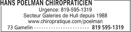 Clinique Chiropratique Gamelin (819-595-1319) - Annonce illustrée======= - Urgence: 819-595-1319 Secteur Galeries de Hull depuis 1988 www.chiropratique.com/poelman