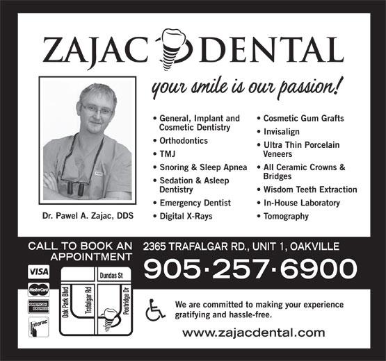 Zajac Dental (905-257-6900) - Display Ad -
