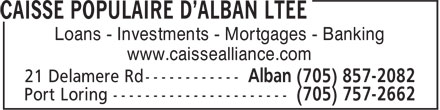 Caisse Populaire d'Alban Limitée (705-857-2082) - Display Ad - Loans - Investments - Mortgages - Banking www.caissealliance.com