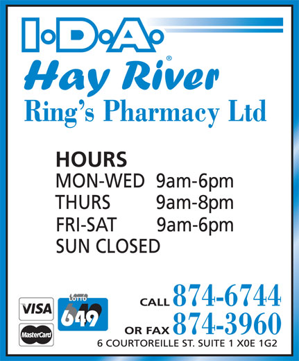 Ring's I.D.A. Pharmacy (867-874-6744) - Annonce illustrée======= - I D A Ring s Pharmacy Ltd HOURS 9am-6pm MON-WED 9am-9pm THURS 9am-6pm FRI-SAT SUN CLOSED CALL 874-6744 OR FAX 874-3960 6 COURTOREILLE ST. SUITE 1 X0E 1G2 Hay River