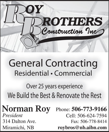 Roy Brothers Construction Inc (506-773-9166) - Annonce illustrée======= -