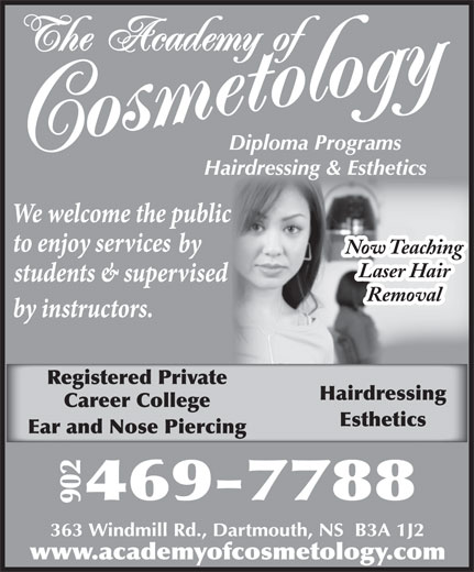 Academy Of Cosmetology (902-469-7788) - Annonce illustrée======= - Registered Private Now Teaching Laser Hair Removal Hairdressing Esthetics Career College Ear and Nose Piercing