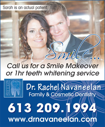 Dr Rachel Navaneelan (613-933-7528) - Annonce illustrée======= - Sarah is an actual patient Call us for a Smile Makeover or 1hr teeth whitening service Rachel Family & Cosmetic DentistryFamily & Cosmet 613 209.1994 www.drnavaneelan.comdr el