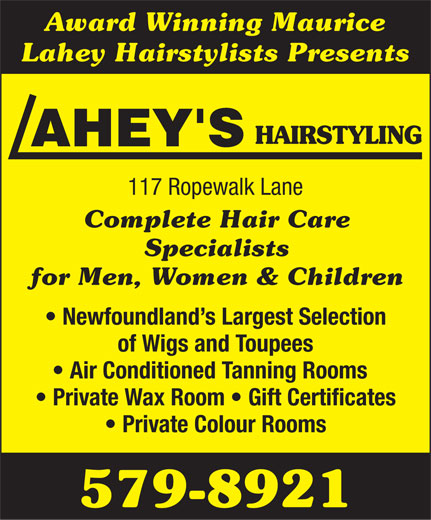 Lahey's Hairstyling (709-579-8921) - Annonce illustrée======= -