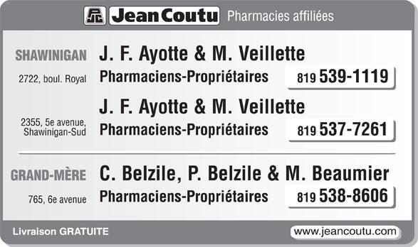 Jean Coutu Claude Belzile, Pierre Belzile & Marie Beaumier (Pharmacies Affiliées) (819-538-8606) - Annonce illustrée======= -