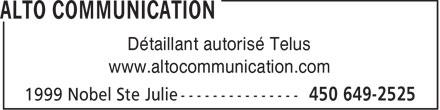 Alto Communication (450-649-2525) - Annonce illustrée======= - Détaillant autorisé Telus www.altocommunication.com