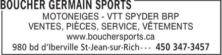 Boucher Germain Sports (450-347-3457) - Annonce illustrée======= - MOTONEIGES - VTT SPYDER BRP VENTES, PIÈCES, SERVICE, VÊTEMENTS www.bouchersports.ca
