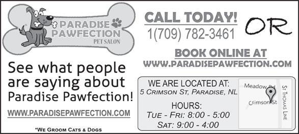 Paradise Pawfection Pet Salon (709-782-3461) - Annonce illustrée======= -