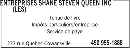 Les Entreprises Shane Steven Queen Inc (450-955-1888) - Display Ad - Impôts particuliers/entreprise Service de paye Tenue de livre