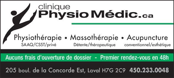 Physio Medic (450-629-8282) - Display Ad - Physiothérapie Massothérapie Acupuncture SAAQ/CSST/privé Détente/thérapeutique conventionnel/esthétique Aucuns frais d ouverture de dossier  -  Premier rendez-vous en 48h 450.233.0048