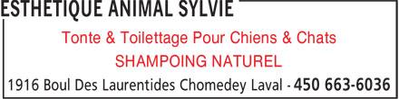 Esthétique Animal Sylvie (450-663-6036) - Annonce illustrée======= - Tonte & Toilettage Pour Chiens & Chats SHAMPOING NATUREL