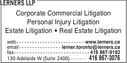 Lerners LLP Barristers & Solicitors (416-867-3076) - Annonce illustrée======= - Corporate Commercial Litigation Personal Injury Litigation Estate Litigation • Real Estate Litigation  Corporate Commercial Litigation Personal Injury Litigation Estate Litigation • Real Estate Litigation  Corporate Commercial Litigation Personal Injury Litigation Estate Litigation • Real Estate Litigation  Corporate Commercial Litigation Personal Injury Litigation Estate Litigation • Real Estate Litigation