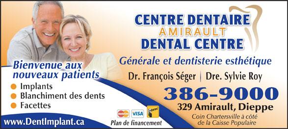 Centre Dentaire Amirault (506-386-9000) - Annonce illustrée======= -