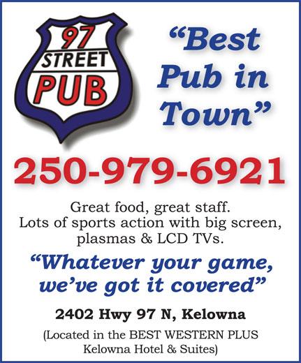 97 Street Pub (250-979-6921) - Display Ad -