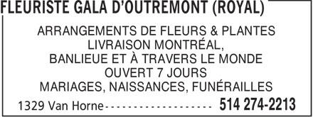 Florist Royal (Gala D'Outremont) (514-274-2213) - Annonce illustrée======= - ARRANGEMENTS DE FLEURS & PLANTES LIVRAISON MONTRÉAL, BANLIEUE ET À TRAVERS LE MONDE OUVERT 7 JOURS MARIAGES, NAISSANCES, FUNÉRAILLES  ARRANGEMENTS DE FLEURS & PLANTES LIVRAISON MONTRÉAL, BANLIEUE ET À TRAVERS LE MONDE OUVERT 7 JOURS MARIAGES, NAISSANCES, FUNÉRAILLES