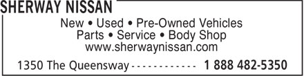 Sherway Nissan (1-888-482-5350) - Annonce illustrée======= - New • Used • Pre-Owned Vehicles Parts • Service • Body Shop www.sherwaynissan.com  New • Used • Pre-Owned Vehicles Parts • Service • Body Shop www.sherwaynissan.com