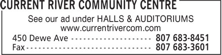 Ads Current River Community Centre
