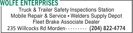 Wolfe Enterprises (204-822-4774) - Annonce illustrée======= - Truck & Trailer Safety Inspections Station Fleet Brake Associate Dealer Mobile Repair & Service • Welders Supply Depot