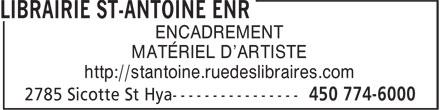 Librairie St-Antoine Enr (450-774-6000) - Annonce illustrée======= - ENCADREMENT MATÉRIEL D'ARTISTE http://stantoine.ruedeslibraires.com