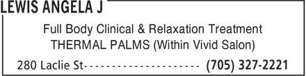 Vivid Salon & Spa (705-327-2221) - Display Ad - Full Body Clinical & Relaxation Treatment THERMAL PALMS (Within Vivid Salon)