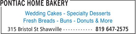 Pontiac Home Bakery (819-647-2575) - Annonce illustrée======= - Wedding Cakes - Specialty Desserts Fresh Breads - Buns - Donuts & More  Wedding Cakes - Specialty Desserts Fresh Breads - Buns - Donuts & More